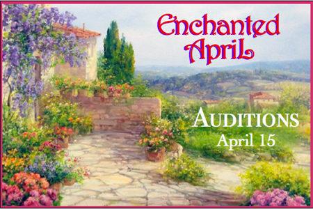 <strong><em>Enchanted April</em> Auditions</strong>